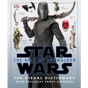 Star Wars The Rise of Skywalker The Visual Dictionary: With Exclusive Cross-Sections (Hardcover)