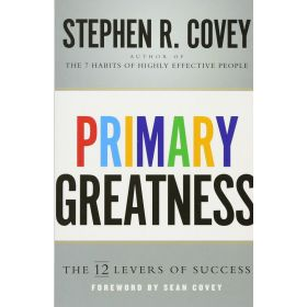 Primary Greatness: The 12 Levers of Success (Paperback)