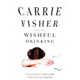 Wishful Drinking (Paperback)