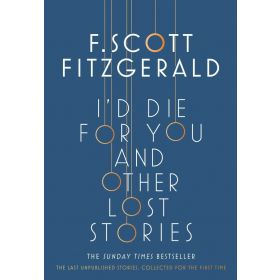 I'd Die For You: And Other Lost Stories (Paperback)