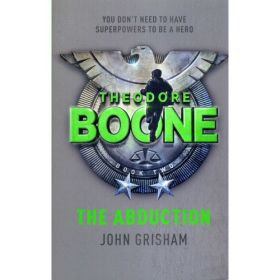The Abduction: Theodore Boone, Book 2 (Paperback)