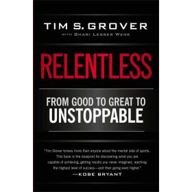 Relentless : From Good to Great to Unstoppable (Paperback)