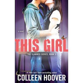 This Girl: Slammed, Book 3 (Paperback)