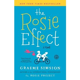 The Rosie Effect (Paperback)