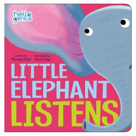 Little Elephant Listens, Hello Genius (Board Book)