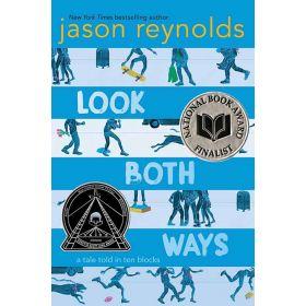 Look Both Ways: A Tale Told in Ten Blocks (Paperback)