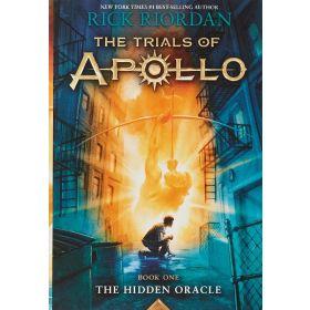The Hidden Oracle: The Trials of Apollo, Book 1 (Hardcover)