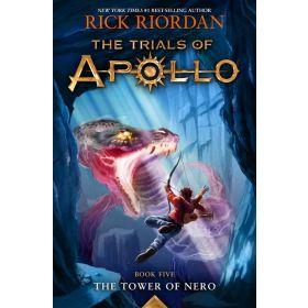 The Tower of Nero: Trials of Apollo, Book 5 (Hardcover)