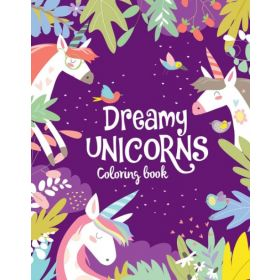 Dreamy Unicorns Coloring Book (Paperback)
