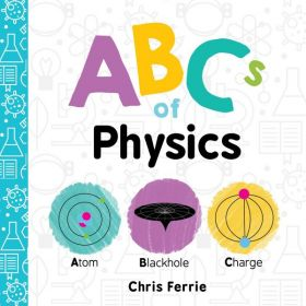 ABCs of Physics, Baby University (Board Book)