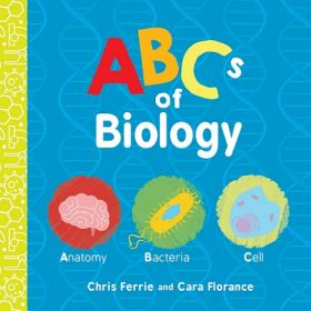 ABCs of Biology, Baby University (Board Book)