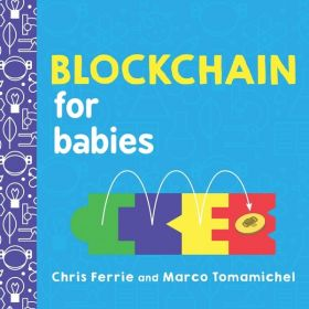 Blockchain for Babies: Baby University (Board Book)