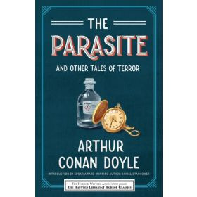 The Parasite and Other Tales of Terror: A Collection of Horror Stories, Haunted Library Horror Classics (Paperback)