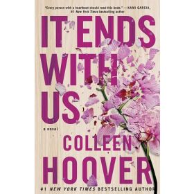 It Ends with Us: A Novel (Paperback)