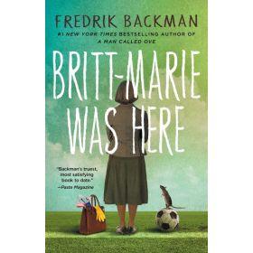 Britt-Marie Was Here: A Novel (Paperback)
