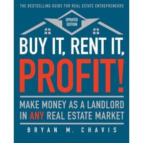 Buy It, Rent It, Profit!: Updated Edition (Paperback)