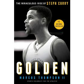 Golden: The Miraculous Rise of Steph Curry (Paperback)
