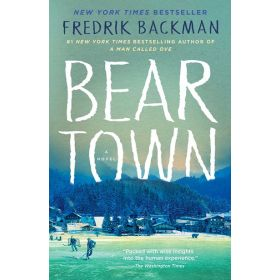Beartown: A Novel (Paperback)