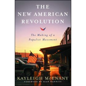 The New American Revolution: The Making of a Populist Movement (Paperback)