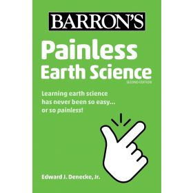 Painless Earth Science: Barron's Painless, Second Edition (Paperback)
