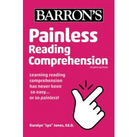 Painless Reading Comprehension: Barron's Painless, Fourth Edition (Paperback)