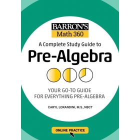 Barron's Math 360: A Complete Study Guide to Pre-Algebra with Online Practice (Paperback)