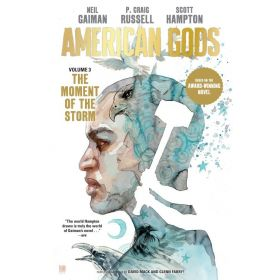The Moment of the Storm: American Gods, Vol. 3 (Hardcover)