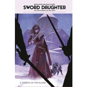 Sword Daughter: Elsbeth of the Island, Vol. 3 (Hardcover)