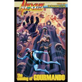 Nexus Newspaper Strips Vol. 1: The Coming of Gourmando (Paperback)