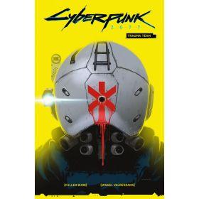 Cyberpunk 2077 Vol. 1: Trauma Team (Paperback)
