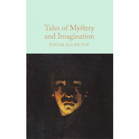 Tales of Mystery and Imagination, Macmillan Collector's Library (Hardcover)