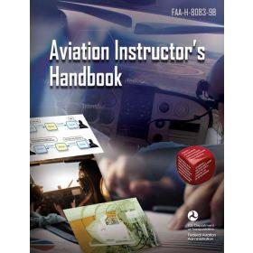 Aviation Instructor's Handbook: FAA-H-8083-9B (Paperback)