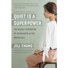 Quiet Is a Superpower: The Secret Strengths of Introverts in the Workplace (Paperback)