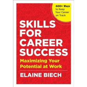 Skills for Career Success: Maximizing Your Potential at Work (Paperback)
