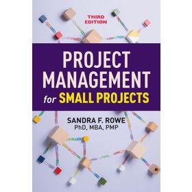 Project Management For Small Projects: Third Edition (Paperback)