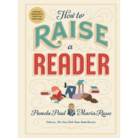 How to Raise a Reader (Hardcover)