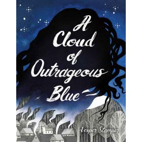 A Cloud Of Outrageous Blue (Hardcover)