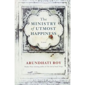 The Ministry of Utmost Happiness, Export Edition (Paperback)
