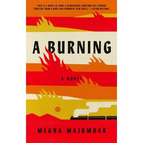 A Burning: A Novel, Export Edition (Paperback)
