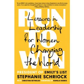 Run to Win: Lessons in Leadership for Women Changing the World (Hardcover)