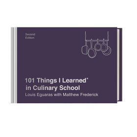 101 Things I Learned in Culinary School, Second Edition (Hardcover)