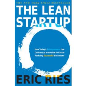 The Lean Startup: How Today's Entrepreneurs Use Continuous Innovation to Create Radically Successful Businesses, Export Edition (Paperback)
