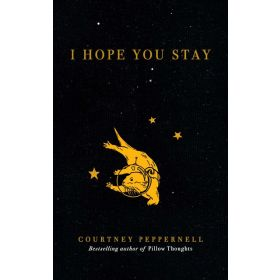 I Hope You Stay (Paperback)