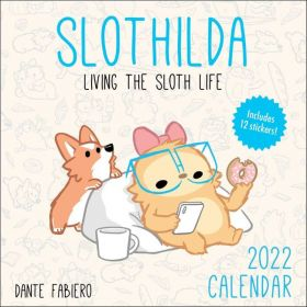 Slothilda 2022 Wall Calendar: Living the Sloth Life