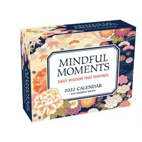 Mindful Moments 2022 Mini Day-to-Day Calendar: Daily Wisdom That Inspires Calendar