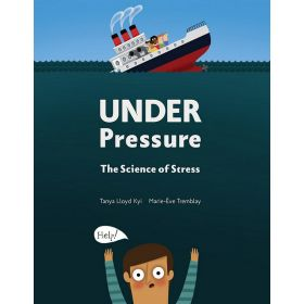 Under Pressure: The Science of Stress (Hardcover)