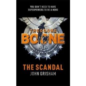 The Scandal: Theodore Boone, Book 6 (Paperback)