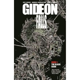 Gideon Falls, Vol. 1: The Black Barn (Paperback)