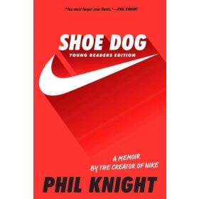 Shoe Dog: Young Readers Edition (Paperback)