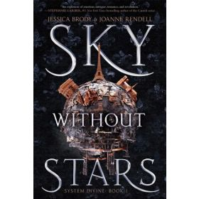 Sky Without Stars: System Divine, Book 1 (Paperback)